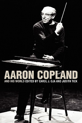 Image for Aaron Copland and His World (The Bard Music Festival)