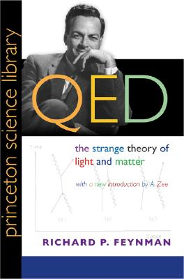 Image for QED: The Strange Theory of Light and Matter