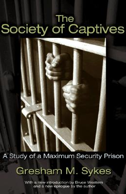 Image for The Society of Captives  A Study of a Maximum Security Prison