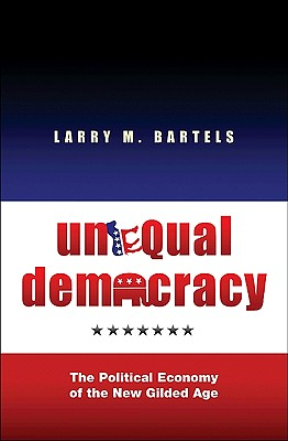 Image for Unequal Democracy: The Political Economy of the New Gilded Age