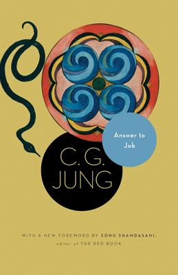 Answer to Job: (From Vol. 11 of the Collected Works of C. G. Jung) (New in Paper) (Bollingen), C. G. Jung