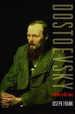 Image for Dostoevsky: A Writer in His Time
