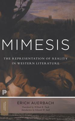 Mimesis: The Representation of Reality in Western Literature (Princeton Classics), Auerbach, Erich; Said, Edward W.