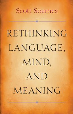 Image for Rethinking Language, Mind, and Meaning (Carl G. Hempel Lecture Series)