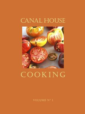 Image for Canal House Cooking: 1 (Volume 1)