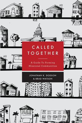 Image for Called Together: A Guide to Forming Missional Communities