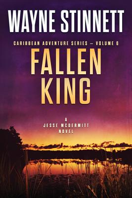 Image for Fallen King: A Jesse McDermitt Novel (Caribbean Adventure Series) (Volume 6)