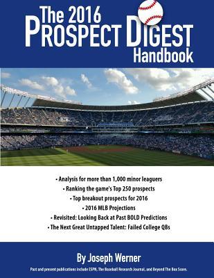 The 2016 Prospect Digest Handbook, Werner, Joseph