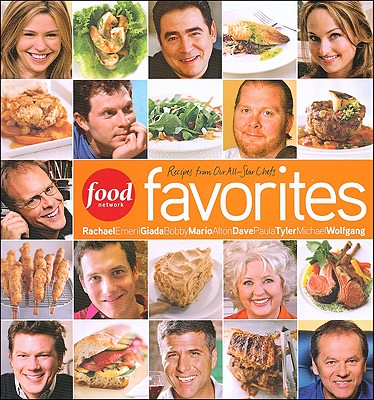 Image for Food Network Favorites : Recipes From Our All-Star Chefs