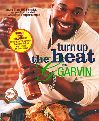 "Turn up the Heat with G. Garvin, ""Garvin, Gerry"""