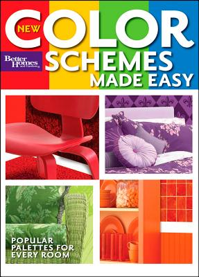 Image for New Color Schemes Made Easy (Better Homes and Gardens) (Better Homes and Gardens Home)