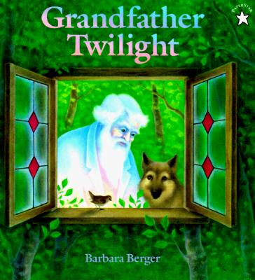 Grandfather Twilight (Paperstar Book), Berger, Barbara Helen
