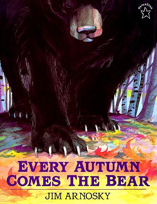 Image for Every Autumn Comes the Bear