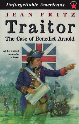 Image for Traitor: the Case of Benedict Arnold (Unforgettable Americans)