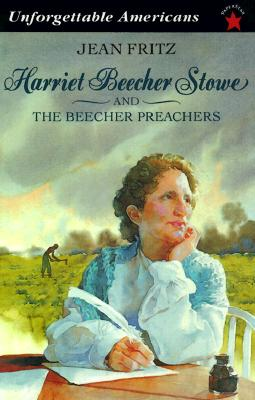 Image for Harriet Beecher Stowe and the Beecher Preachers (Unforgettable Americans)