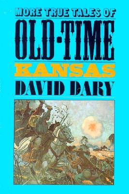 Image for More True Tales of Old-Time Kansas