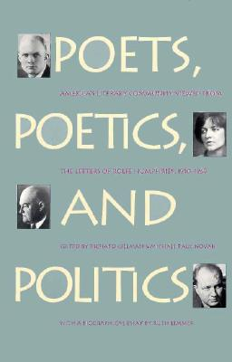 Image for Poets, Poetics, and Politics: America's Literary Community Viewed from the Letters of Rolfe Humphries, 1910-1969