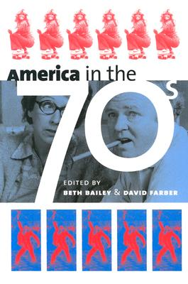 Image for America in the Seventies (Cultureamerica)