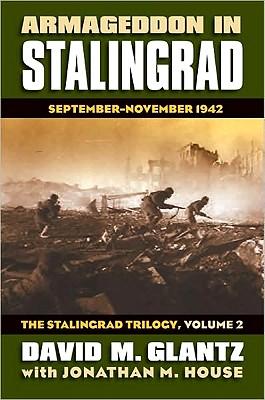Image for Armageddon in Stalingrad: September-November 1942 (The Stalingrad Trilogy, Volume 2) (Modern War Studies)