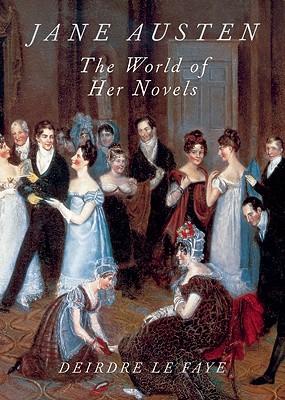 Image for Jane Austen: The World of Her Novels