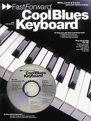 FASTFORWARD: COOL BLUES KEYBOARD (Fast Forward (Music Sales)), Hammer, Jeff