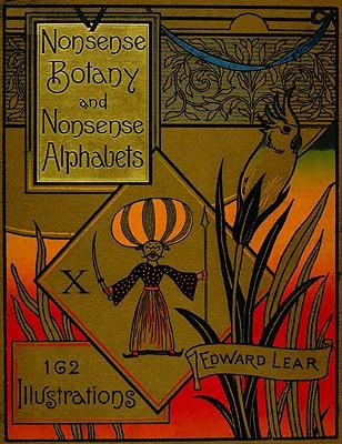Image for Nonsense Botany and Nonsense Alphabets, Etc. Etc.