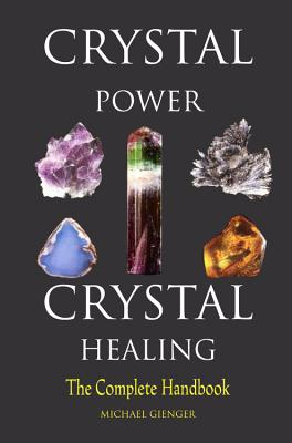 Image for Crystal Power, Crystal Healing: The Complete Handbook [Paperback] by Gienger,...