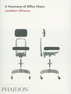 A Taxonomy of Office Chairs, Olivares, Jonathan