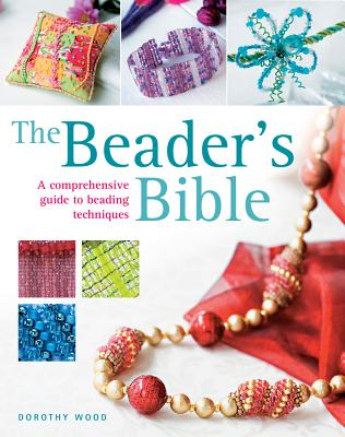The Beader's Bible, Wood, Dorothy