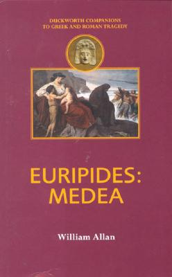 Image for Euripides: Medea (Duckworth Companions to Greek and Roman Tragedy)