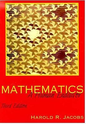 Mathematics: A Human Endeavor (3rd Edition), Harold R. Jacobs (Author)