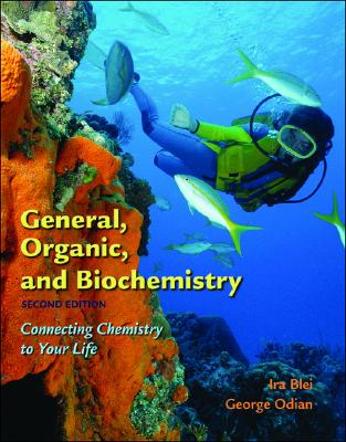 Image for General, Organic, and Biochemistry: Connecting Chemistry to Your Life