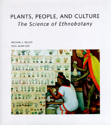 Image for Plants, People, and Culture: The Science of Ethnobotany (Scientific American Library)