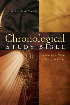 Image for Chronological Study Bible: Explore God's Word in Historical Order (NKJVStudy)