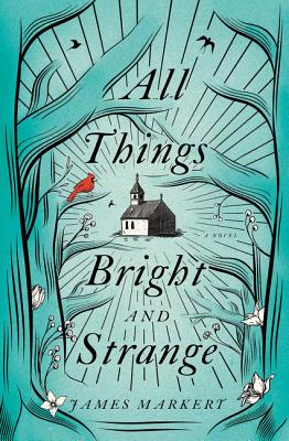 Image for All Things Bright and Strange