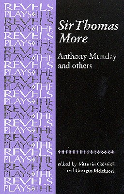 Image for Sir Thomas More: By Anthony Munday and Others