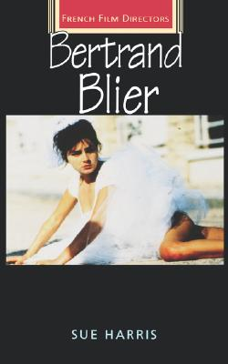 Image for Bertrand Blier (French Film Directors MUP)