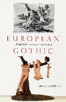 Image for European Gothic: A Spirited Exchange 1760-1960