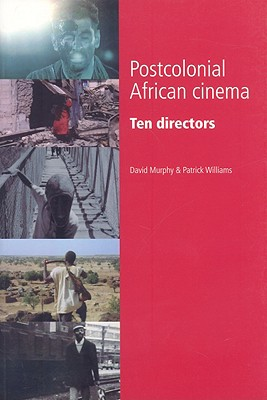 Image for Postcolonial African cinema: Ten directors