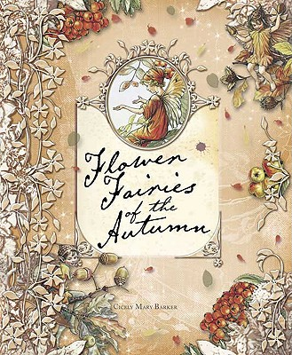 Flower Fairies of the Autumn, Barker, Cicely Mary