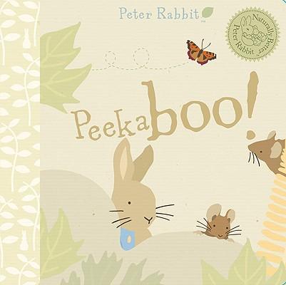 Image for Peter Rabbit Peekaboo! (Peter Rabbit Naturally Better)