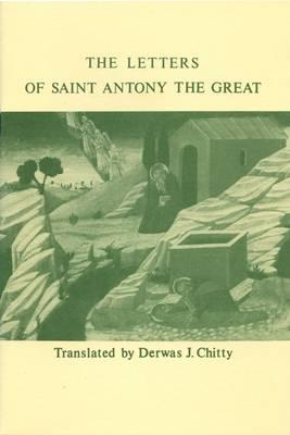 Image for The Letters of Saint Anthony the Great; The Letters of St. Antony the Great