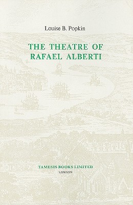 Image for Theatre of Rafael Alberti, The