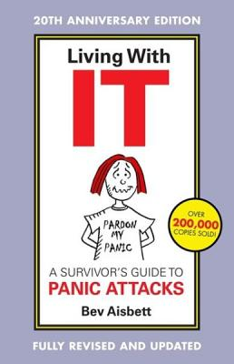 Image for Living with It: A Survivor's Guide to Panic Attacks