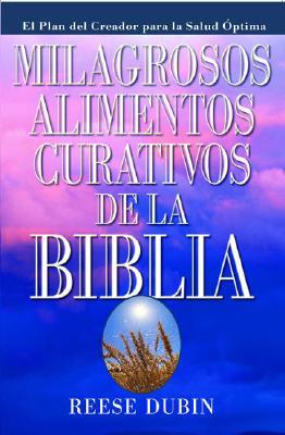 Image for Milagrosos Alimentos Curativos De La Biblia