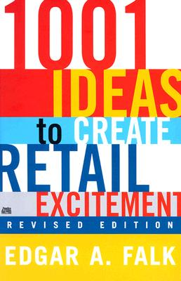 Image for 1001 Ideas to Create Retail Excitement, Revised Edition (2003)
