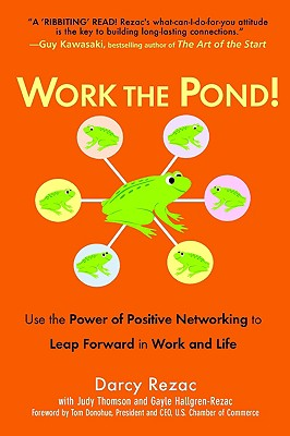 Image for WORK THE POND! : USE THE POWER OF POSITI