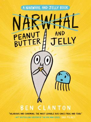 Image for 3 Peanut Butter and Jelly (Narwhal and Jelly)