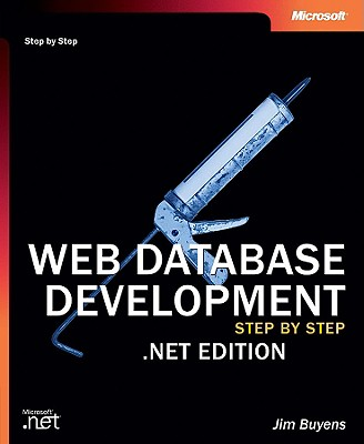 Image for Web Database Development Step by Step .NET Edition (2nd Edition) (Step by Step Developer)