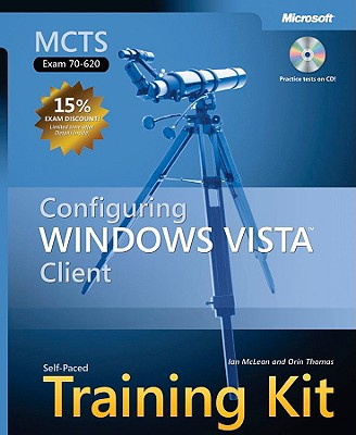Image for MCTS SELF-PACED TRAINING KIT (EXAM 70-620) CONFIGURING WINDOWS VISTA CLIENT [WITH CDROM]